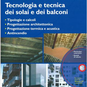 Tecnologia e tecnica dei solai e dei balconi